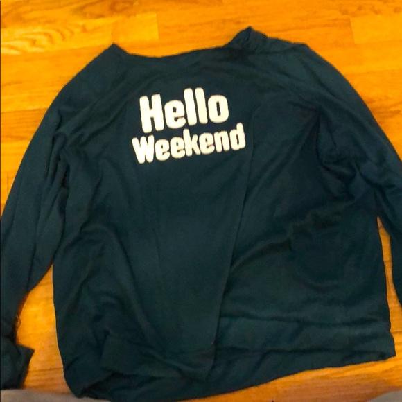 Hello weekend dark green long sleeve tee